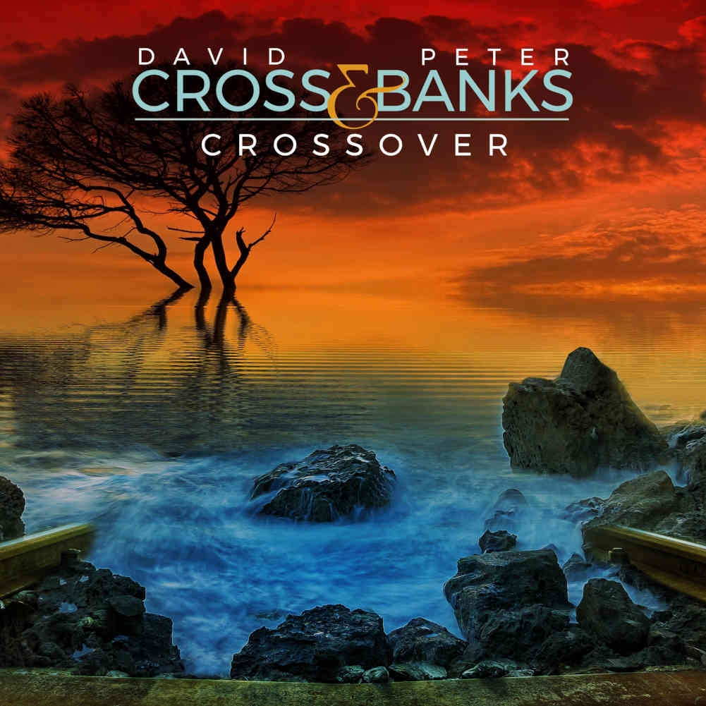 Crossover - David Cross & Peter Banks - 2020