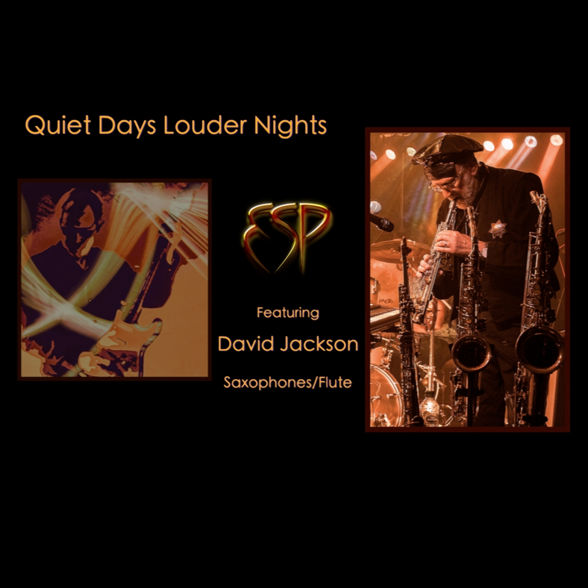 Quiet Days Louder Nights - Feat: David Jackson - ESP Project