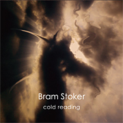 Bram Stoker - Cold Reading