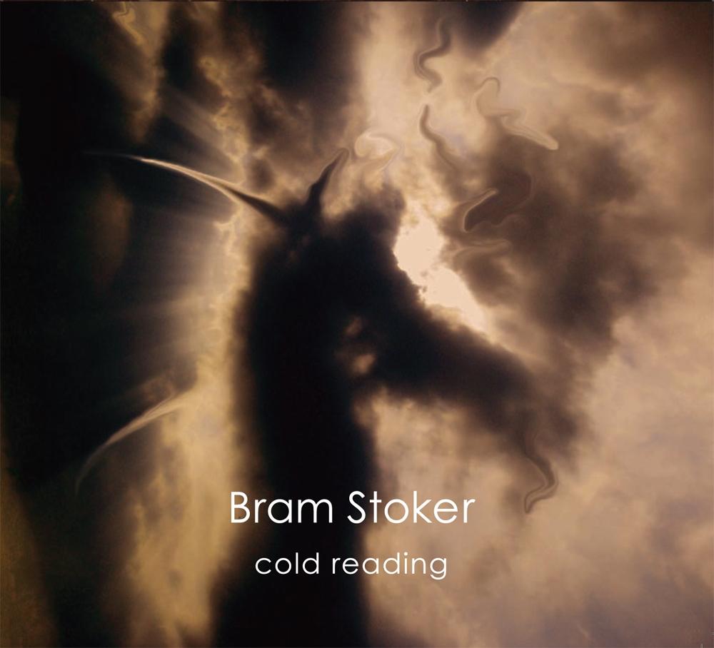 Bram Stoker - Cold Reading - 2012